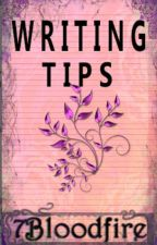 Writing Tips by 7bloodfire
