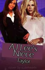 A.J Lee's Niece (Sequel to A.J Lee's Sister) (WWE Fanfic) by FriendlyPineapples