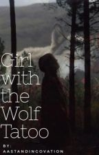 Girl with the Wolf Tattoo by AASTANDINGOVATION