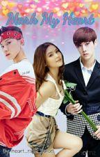 Mark My Heart {K-POP Fanfic} by iheart_niall_horan
