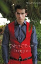 Dylan O'Brien One Shots  by QuoteByAnonymous