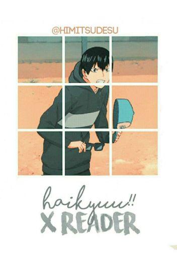 Haikyuu X Reader