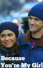 Because You're My Girl- A Dawsey Story - Chicago Fire  by CrazyForSVUPD