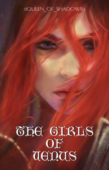 The Girls of Venus (Book #1)