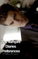 The Vampire Diaries Preferences by voidtomlinson