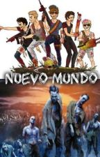 Nuevo Mundo .Zombies-1D. (Actualizando.pausada) by Ames145