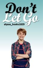 Don't let go (Sequal to love last a lifetime) by alyssa_books1829