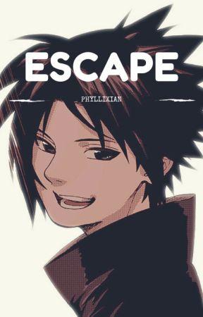 Escape [Sasuke Uchiha] by phyllixian