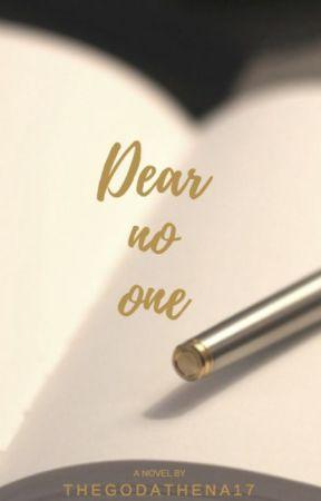 Dear No One (Girlxgirl)(Lesbian Story)(EDITIING) by TheGodAthena17