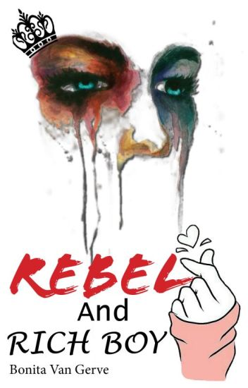 Rebel and Rich Boy- Book 2
