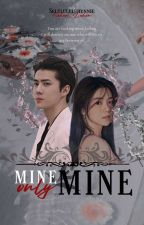 Mine, Only Mine by Selulululuhunnie