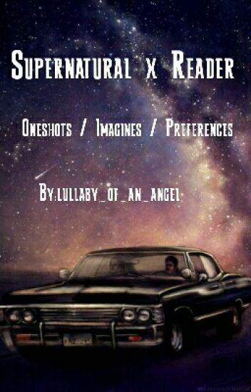 Supernatural x Reader