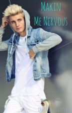 WeeklyChris•Makin Me Nervous  by chriscollinslover01