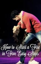 How to Start a Fire in 5 Easy Steps by Silent_Shipper