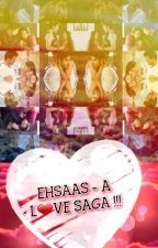 Mananff-EHSAAS.... A Love Saga! by Ash_LoveIsLife