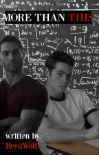 More Than This / STEREK FANFICTION by ReedWolfx