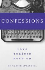 Confessions (Compilation) by certifiedfangirl