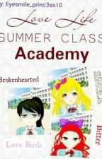 Love Life Summer Class Academy (TPM Series 2 - ON HOLD) by Eyesmile_princ3ss10