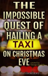 The Impossible Quest Of Hailing A Taxi On Christmas Eve (Scrooge Retelling) by mythographystudios