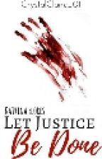 Katrina Flores, Let Justice Be Done by CrystalClaire_01