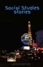 Social Studies stories by princesspruny