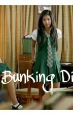The Bunking Diaries #YourStoryIndia by AkankshaAk