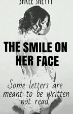 The Smile On Her Face ||#Your Story India|| by Shetty_Baba