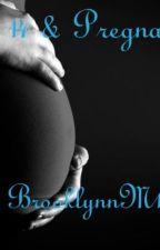 14 & Pregnant... EDITED & FINISHED by brooklynn2018