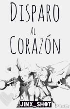 Disparo Al Corazón『 Jinx X Ekko 』 by Im_Xayah