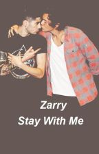 Stay With Me _Zarry Stylik by SeokaiExol