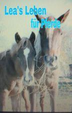 Lea's Leben für Pferde by fifikuss