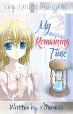 My remaining time (One-shot) by xMomoiro