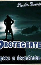 Protegerte by PaulaDomnguez3