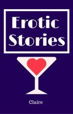Erotic Stories by mysecretClaire