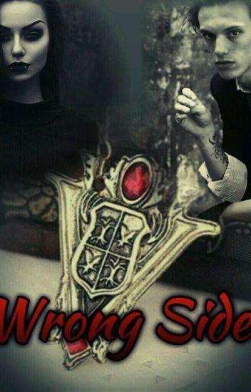 Wrong Side / Volturi FF
