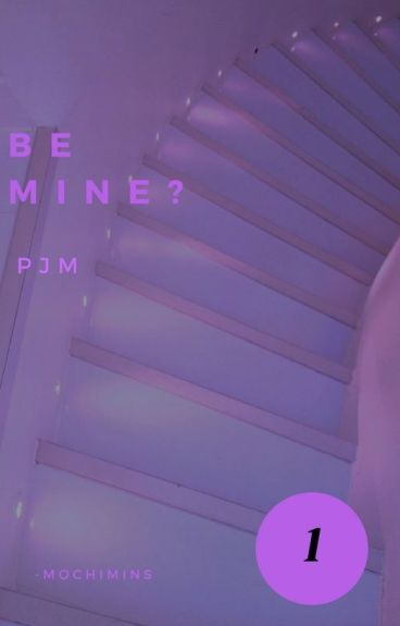 Be Mine? || Park Jimin {Completed}