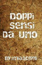 Doppi Sensi by mia1cgigli