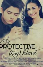 Protective [Boy]friend [Revisi] by QueenHol_