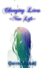 Changing Lives - New Life by MisayoBunnyAsh