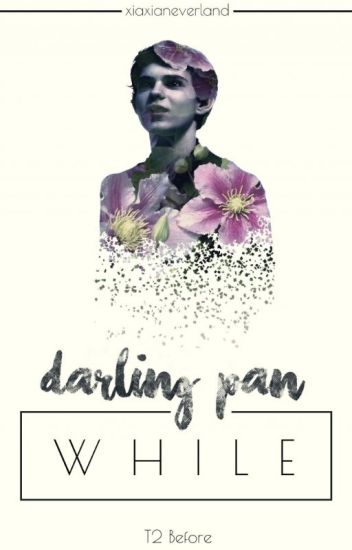 darling pan || while [tome 2 before]