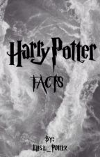 Harry Potter FACTS!!!!  by Elise_Potter