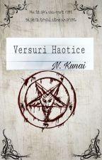 Versuri Haotice by NaKaTaKuNai