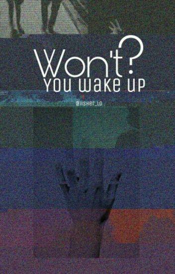 ألن تستيقظي؟!