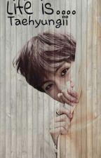 الحياة هي تايهيونغي ~ مذكرات حزيران by AtookSY
