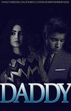 DADDY || J.B || ™ (Wattys2016) - Em correção  by Coldbutera