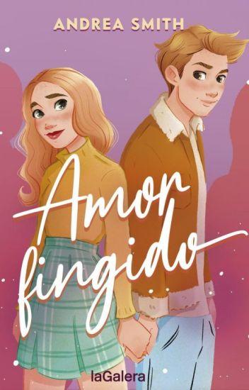 Amor Fingido de Andrea Smith