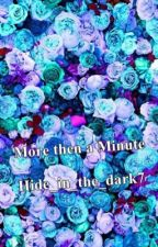 More than just a Minute by Hide_in_the_dark7