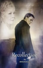 Recollection by Detectivecaz