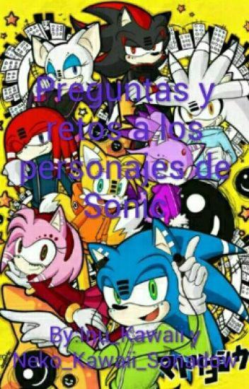 Preguntas Y Retos A Los Personajes De Sonic [Yaoi/Yuri]