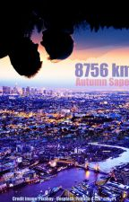 8756 km by AutumnSaper